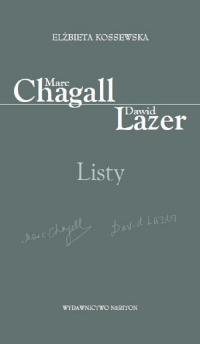 Marc Chagall-Dawid Lazer Listy - Elżbieta Kossewska | mała okładka