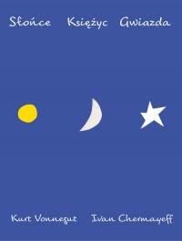 Słońce Księżyc Gwiazda - Kurt Vonnegut   mała okładka