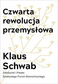 Czwarta rewolucja przemysłowa - Klaus Schwab | mała okładka
