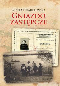Gniazdo zastępcze - Gizela Chmielewska | mała okładka