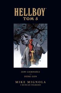 Hellboy Tom 5 Zew ciemności Dziki gon - Mike Mignola | mała okładka