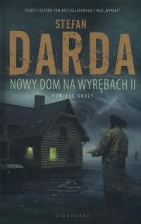 Nowy Dom na Wyrębach II - Stefan Darda   mała okładka