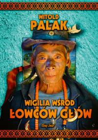 Wigilia wśród łowców głów - Witold Palak | mała okładka