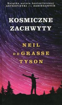 Kosmiczne zachwyty - deGrasse Tyson Neil   mała okładka