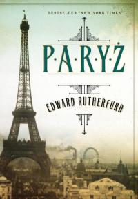 Paryż - Edward Rutherfurd | mała okładka