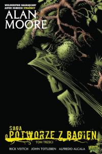 Saga o Potworze z Bagien Tom 3 - Alan Moore | mała okładka