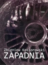 Zapadnia - Zbigniew Kosiorowski | mała okładka