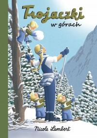 Trojaczki w górach - Nicole Lambert | mała okładka