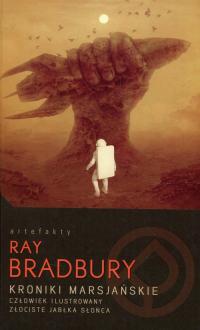 Kroniki marsjańskie Człowiek ilustrowany Złociste jabłka słońca - Ray Bradbury | mała okładka