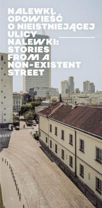 Nalewki Opowieść o nieistniejącej ulicy / Stories from Non-existent Street - Kajczyk Agnieszka, Fijałkowski Paweł, Żółkiew   mała okładka