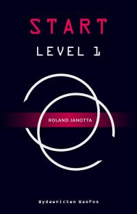 Start Level 1 - Roland Janotta | mała okładka