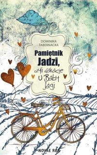 Pamiętnik Jadzi czyli wakacje u Baby Jagi - Dominika Tabernacka   mała okładka