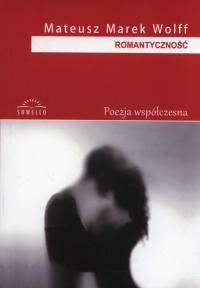 Romantyczność - Wolff Mateusz Marek | mała okładka