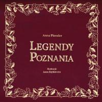 Legendy Poznania - Anna Plenzler | mała okładka