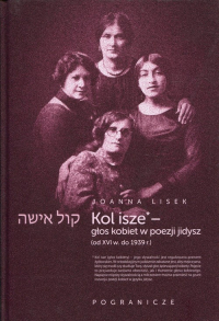 Koli Isze Głos kobiet w poezji jidysz - Joanna Lisek | mała okładka
