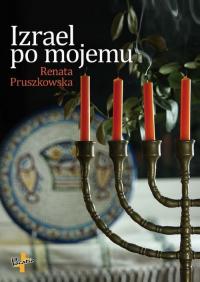 Izrael po mojemu - Renata Pruszkowska   mała okładka