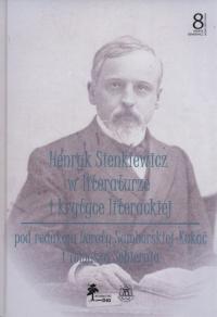 Henryk Sienkiewicz w literaturze i krytyce Tom 8 -  | mała okładka