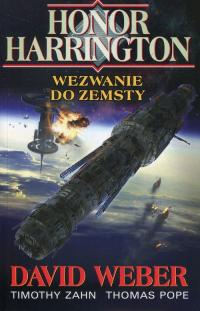 Honor Harrington Wezwanie do zemsty - Weber David, Zahn Timothy, Pope Thomas | mała okładka