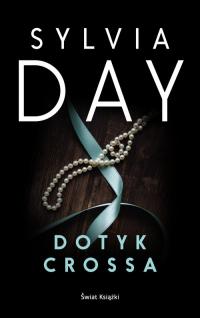 Dotyk Crossa - Sylvia Day | mała okładka