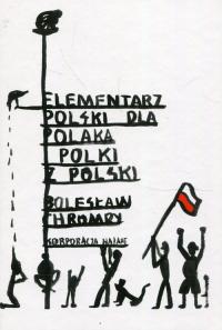 Elementarz Polski dla Polaka i Polki z Polski - Bolesław Chromry | mała okładka