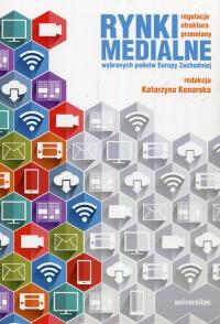 Rynki medialne wybranych państw Europy Zachodniej Regulacje struktura przemiany -  | mała okładka