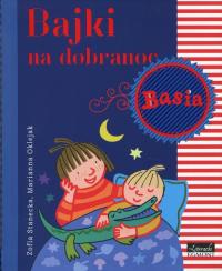 Basia Bajki na dobranoc - Zofia Stanecka | mała okładka
