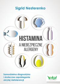 Histamina a niebezpieczne alergeny - Sigrid Nesterenko | mała okładka