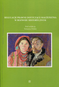 Regulacje prawne dotyczące małżeństwa w rozwoju historycznym -  | mała okładka
