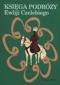 Księga podróży Ewliji Czelebiego -  | mała okładka