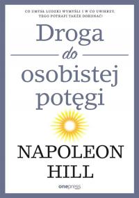 Droga do osobistej potęgi - Napoleon Hill | mała okładka