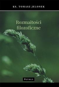 Rozmaitości filozoficzne - Tomasz Jelonek | mała okładka