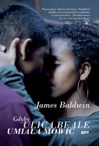 Gdyby ulica Beale umiała mówić - James Baldwin | mała okładka