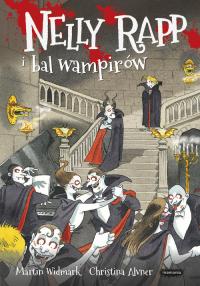 Nelly Rapp i bal wampirów - Martin Widmark | mała okładka