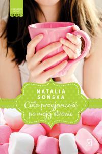 Cała przyjemność po mojej stronie Jagodowa miłość Tom 1 - Natalia Sońska | mała okładka
