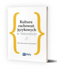 Kultura zachowań językowych w internecie - Alina Naruszewicz-Duchlińska | mała okładka