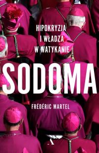 Sodoma. Hipokryzja i władza w Watykanie - Frédéric Martel | mała okładka