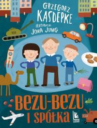 Bezu-bezu i spółka - Grzegorz Kasdepke | mała okładka