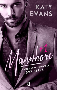 Manwhore +1 Tom 2 - Katy Evans | mała okładka