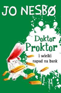 Doktor Proktor i wielki napad na bank - Jo Nesbo | mała okładka