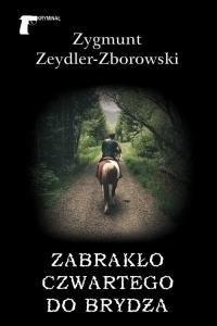 Zabrakło czwartego do brydża - Zygmunt Zeydler-Zborowski | mała okładka