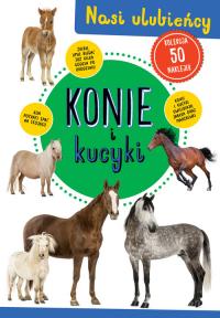 Konie i kucyki Nasi ulubieńcy -    mała okładka