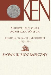 Komisja Edukacji Narodowej 1773-1794 Słownik biograficzny -  | mała okładka