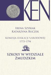 Komisja Edukacji Narodowej 1773-1794 Szkoły w Wydziale Żmudzkim -  | mała okładka