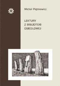 Lektury z biblioteki osiedlowej - Michał Piętniewicz | mała okładka
