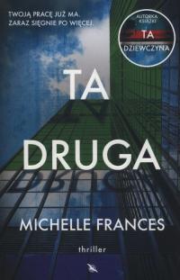 Ta druga - Michelle Frances   mała okładka