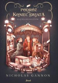 Podróż na koniec świata Klątwa Helmsleyów Tom 2 - Nicholas Gannon | mała okładka
