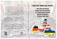Rola Obywatelskiego Klubu Parlamentarnego w kształtowaniu polskiej polityki wschodniej w latach 19891991 - Kastory Agnieszka Małgorzata | mała okładka