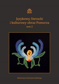 Językowy literacki i kulturowy obraz Pomorza Tom 2 -  | mała okładka