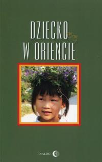 Dziecko w Oriencie -  | mała okładka