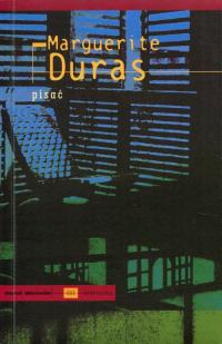 Pisać - Marguerite Duras   mała okładka